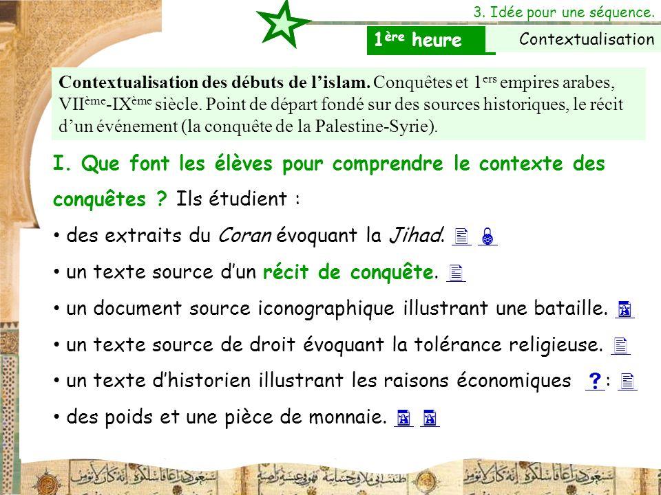 des extraits du Coran évoquant la Jihad.  