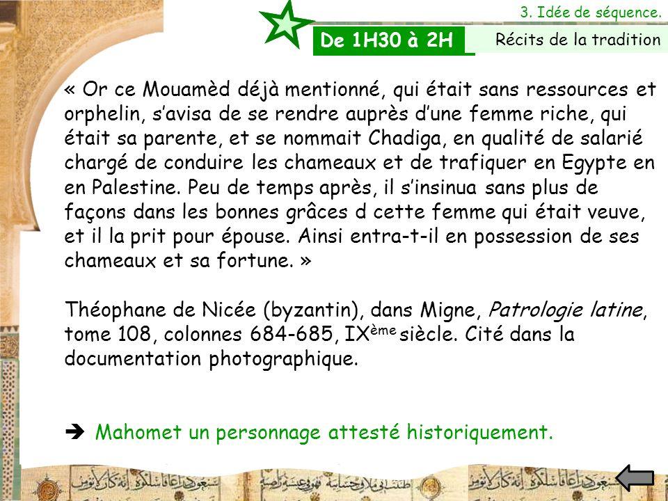  Mahomet un personnage attesté historiquement.