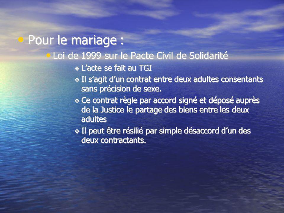 Pour le mariage : Loi de 1999 sur le Pacte Civil de Solidarité