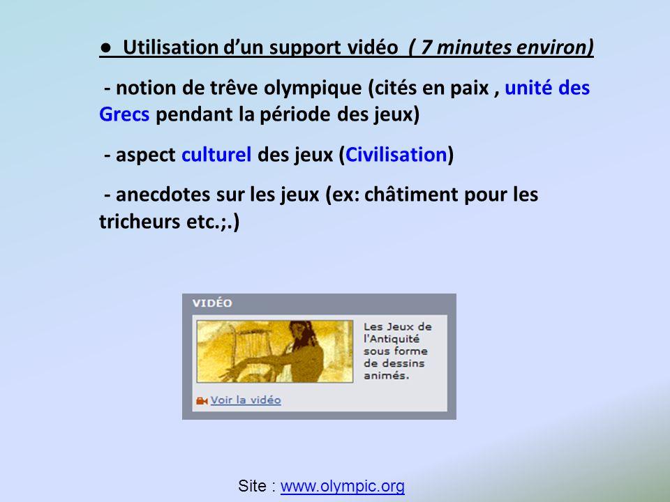 ● Utilisation d'un support vidéo ( 7 minutes environ)