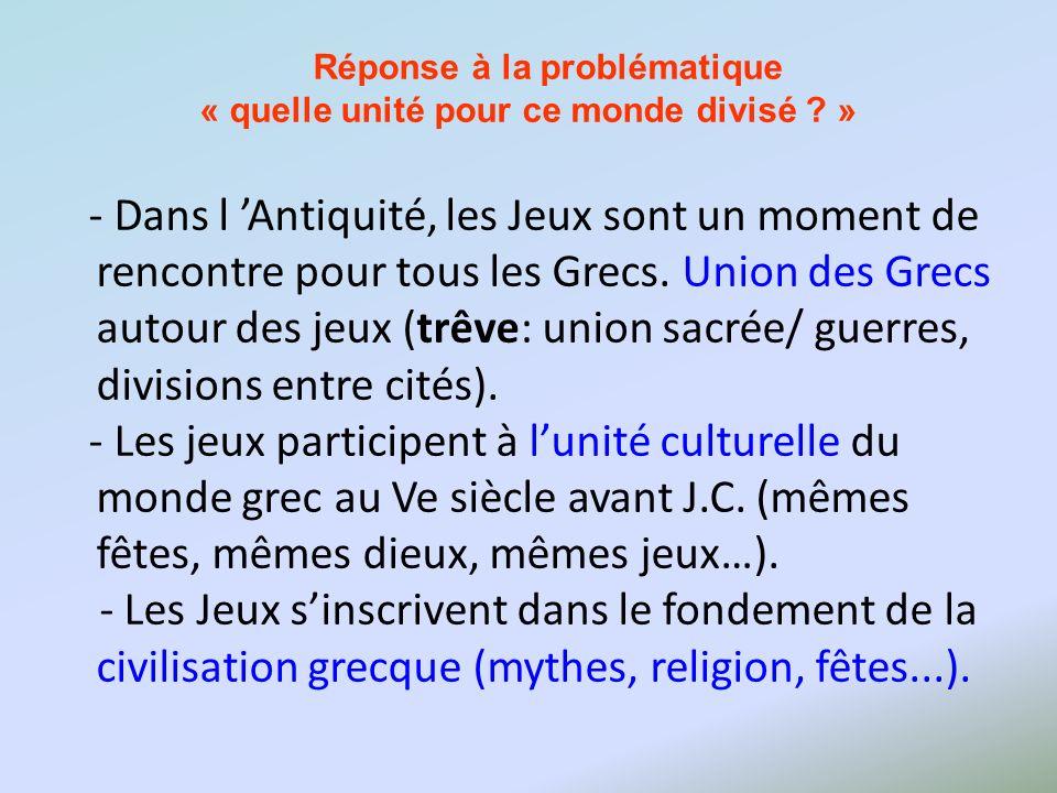 Réponse à la problématique « quelle unité pour ce monde divisé »