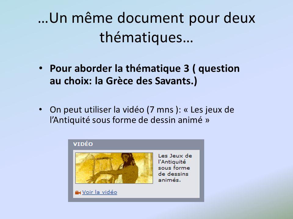 …Un même document pour deux thématiques…
