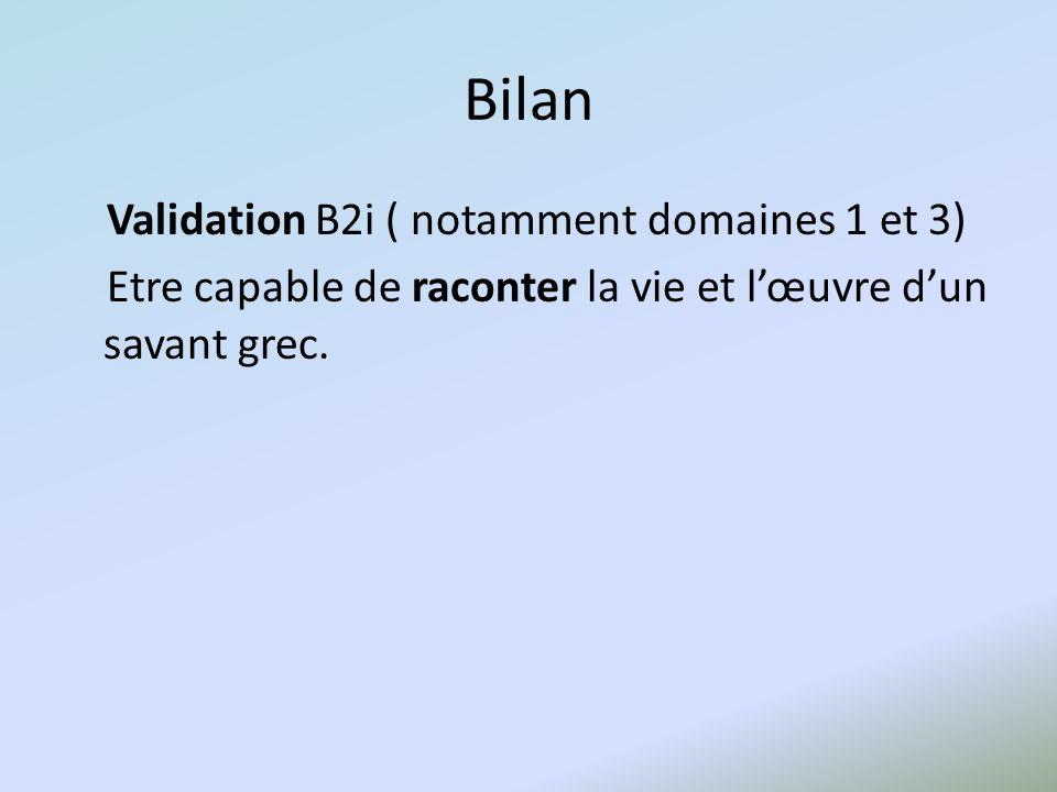 Bilan Validation B2i ( notamment domaines 1 et 3)