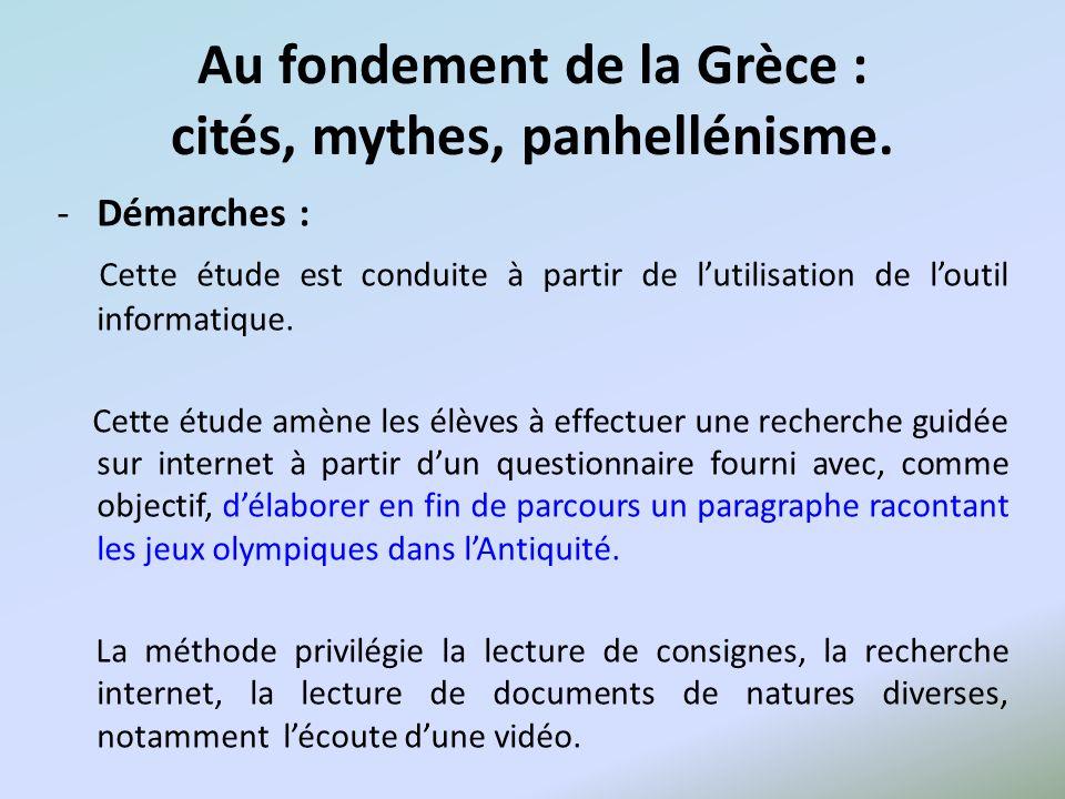 Au fondement de la Grèce : cités, mythes, panhellénisme.