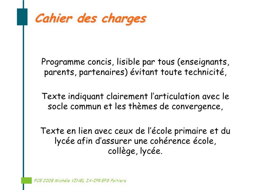 Cahier des charges Programme concis, lisible par tous (enseignants, parents, partenaires) évitant toute technicité,
