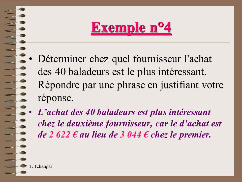 Exemple n°4 Déterminer chez quel fournisseur l achat des 40 baladeurs est le plus intéressant. Répondre par une phrase en justifiant votre réponse.