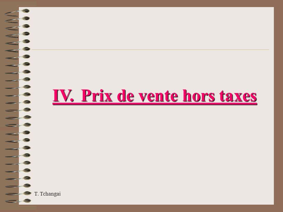 IV. Prix de vente hors taxes