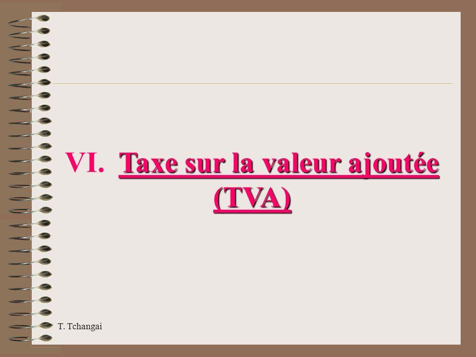 VI. Taxe sur la valeur ajoutée (TVA)