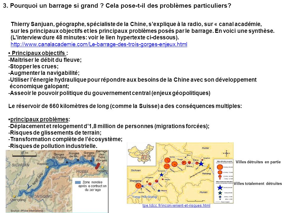 3. Pourquoi un barrage si grand