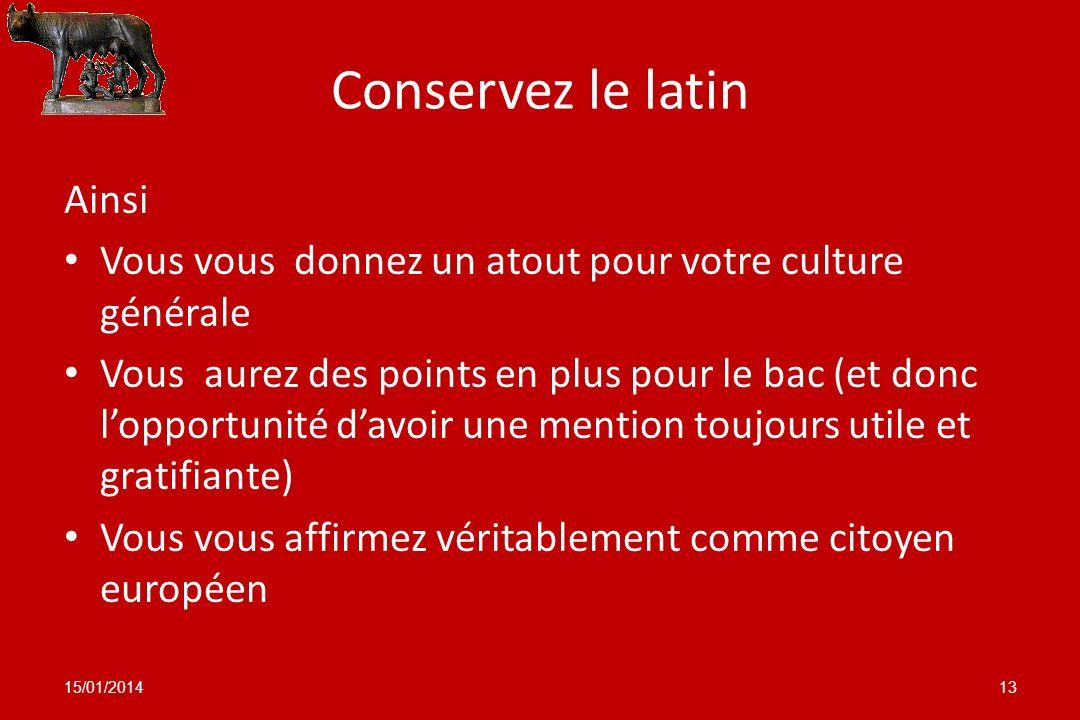 Conservez le latin Ainsi