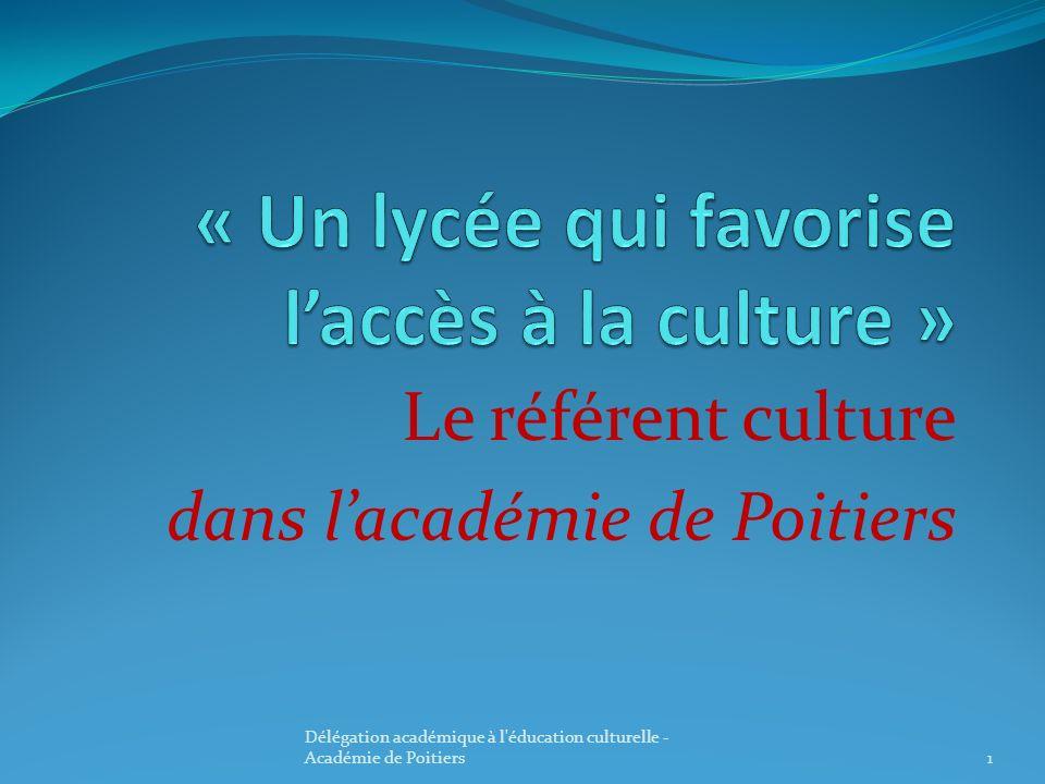 « Un lycée qui favorise l'accès à la culture »