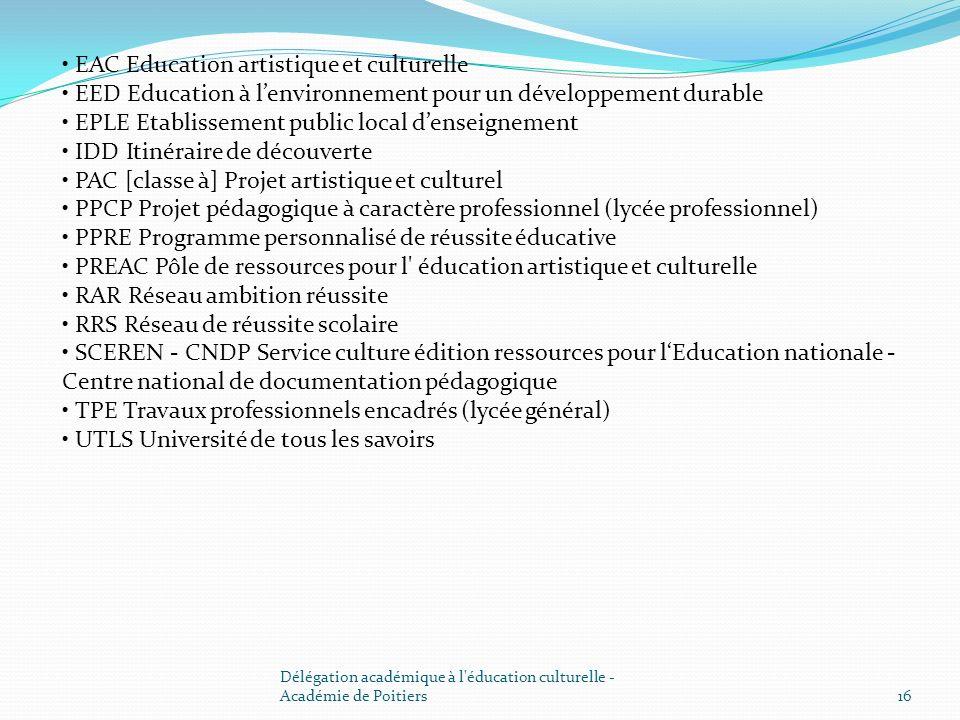 • EAC Education artistique et culturelle