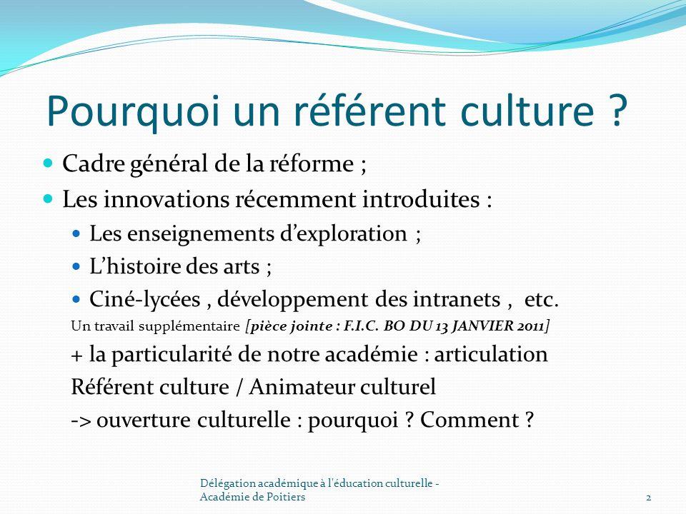 Pourquoi un référent culture