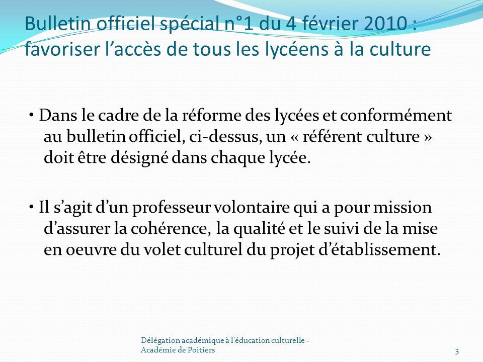 Bulletin officiel spécial n°1 du 4 février 2010 : favoriser l'accès de tous les lycéens à la culture
