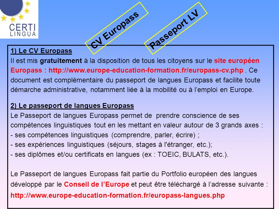 CV Europass Passeport LV 1) Le CV Europass