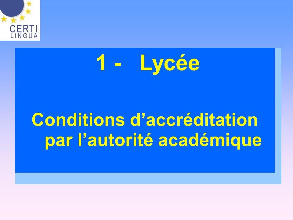 Conditions d'accréditation par l'autorité académique