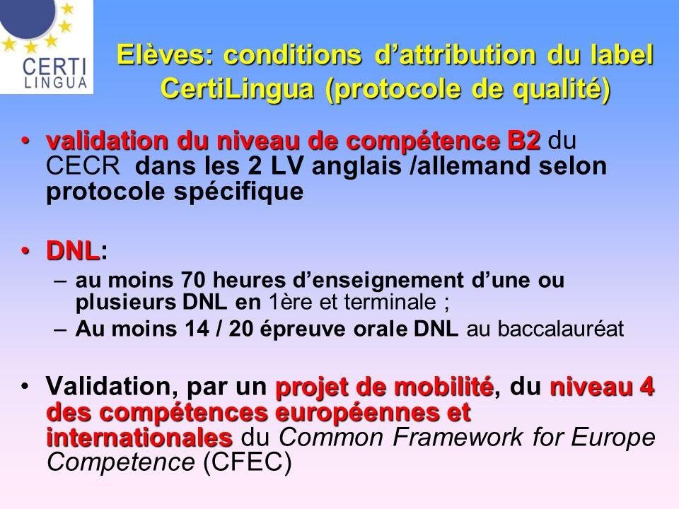Elèves: conditions d'attribution du label CertiLingua (protocole de qualité)