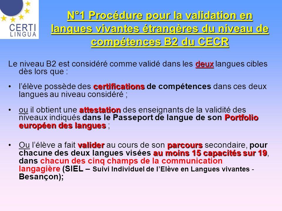 N°1 Procédure pour la validation en langues vivantes étrangères du niveau de compétences B2 du CECR