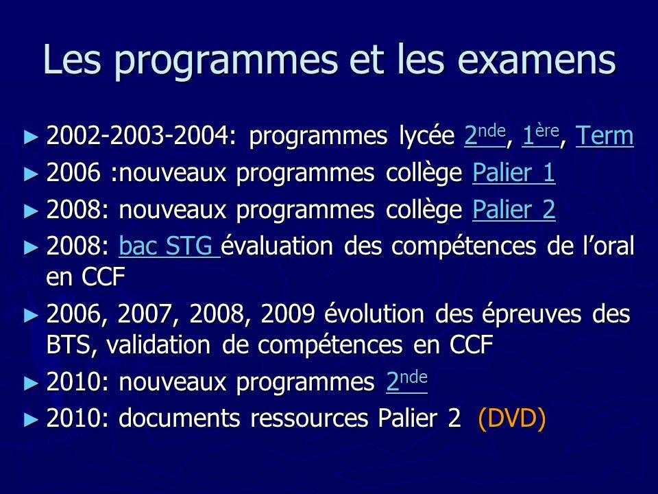 Les programmes et les examens