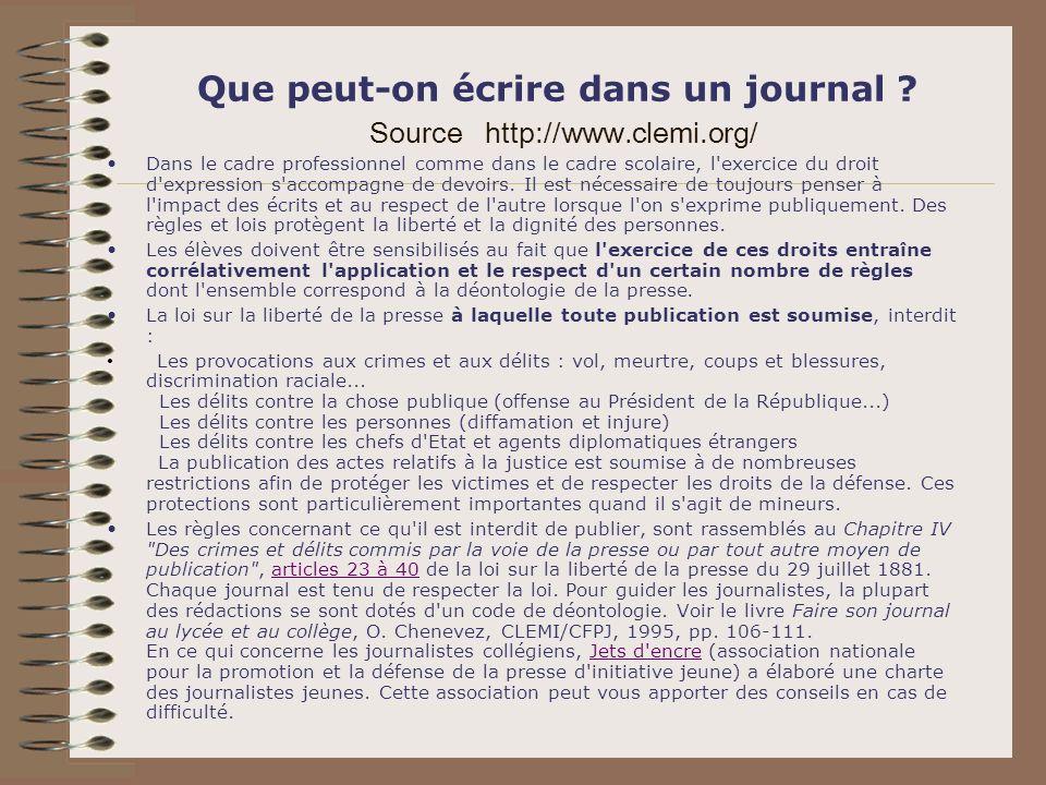 Que peut-on écrire dans un journal Source http://www.clemi.org/