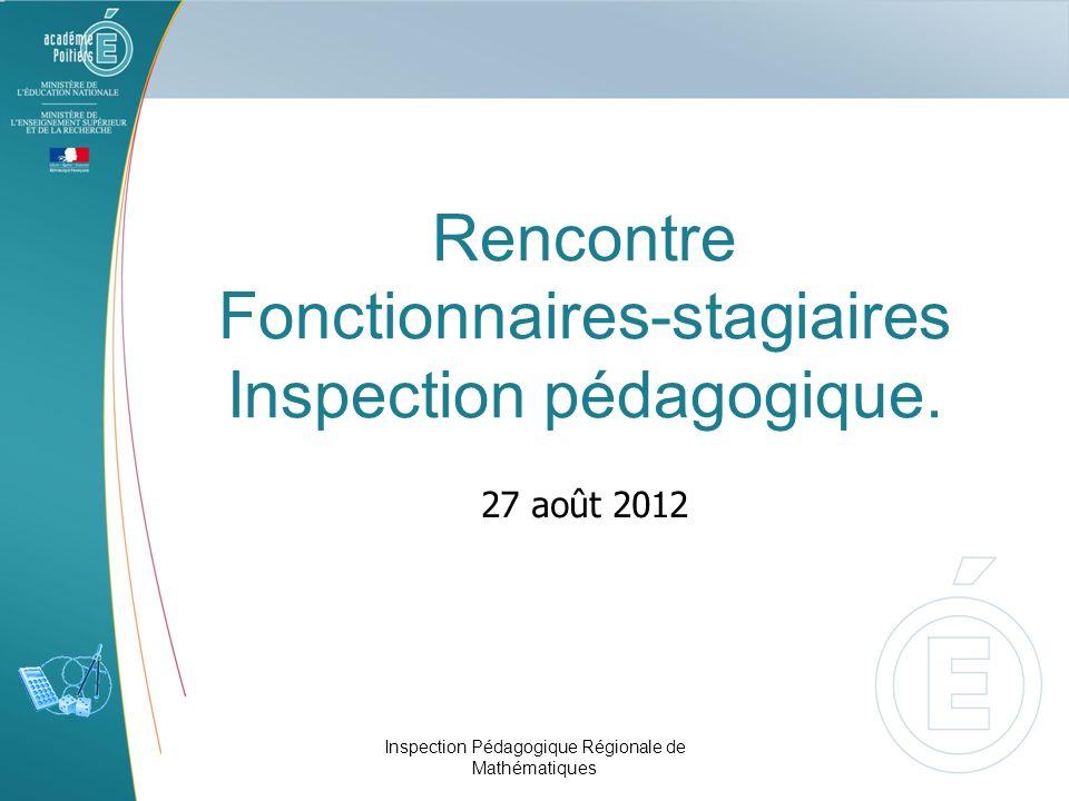 Rencontre Fonctionnaires-stagiaires Inspection pédagogique.