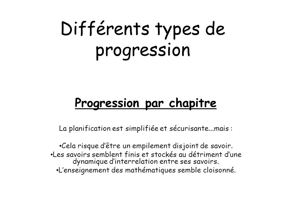 Différents types de progression