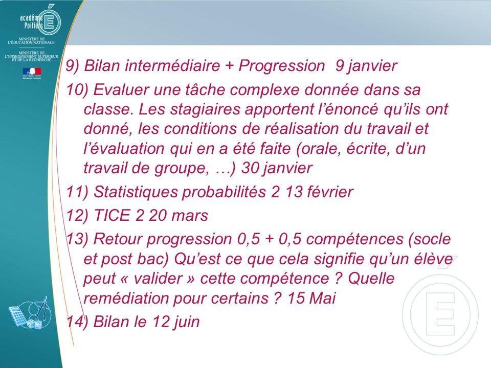 9) Bilan intermédiaire + Progression 9 janvier