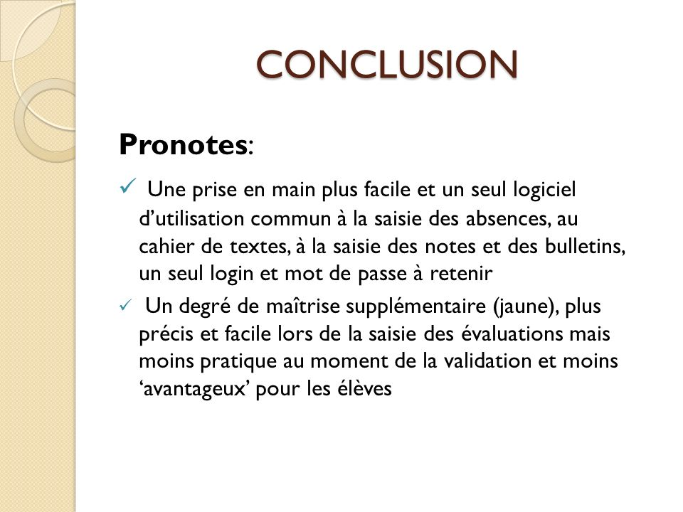 CONCLUSION Pronotes: