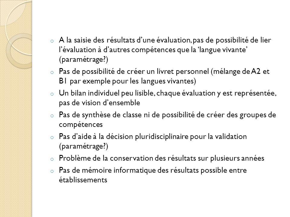 A la saisie des résultats d'une évaluation, pas de possibilité de lier l'évaluation à d'autres compétences que la 'langue vivante' (paramétrage )