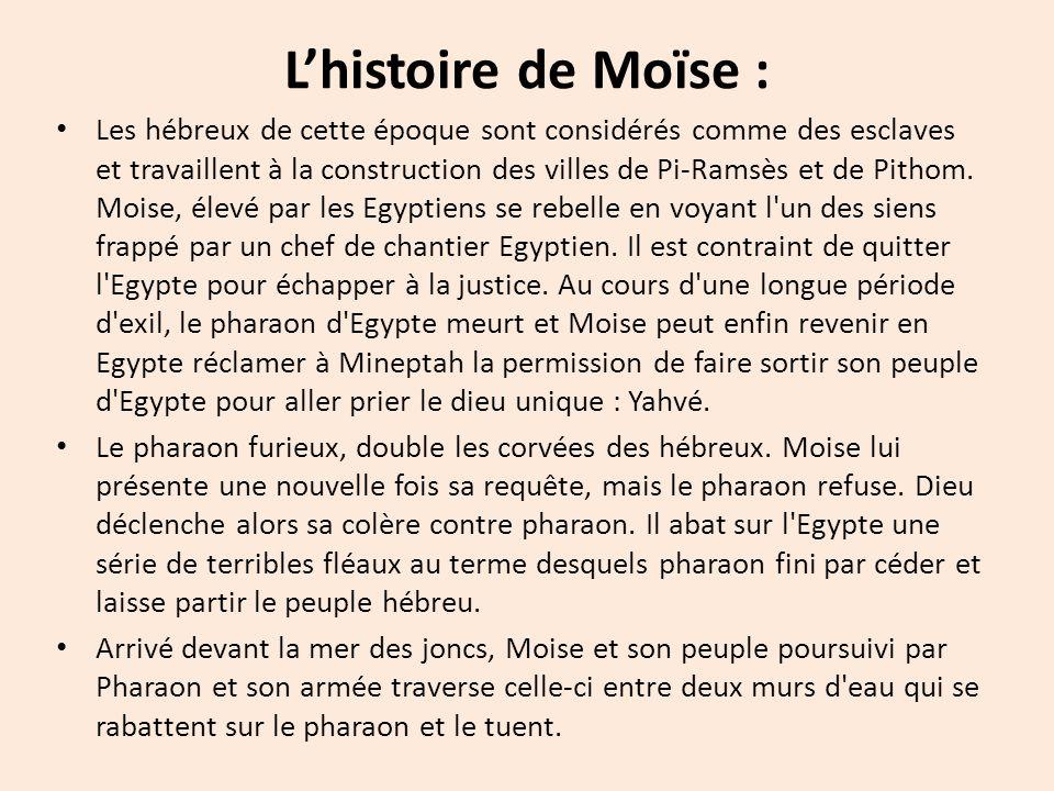L'histoire de Moïse :