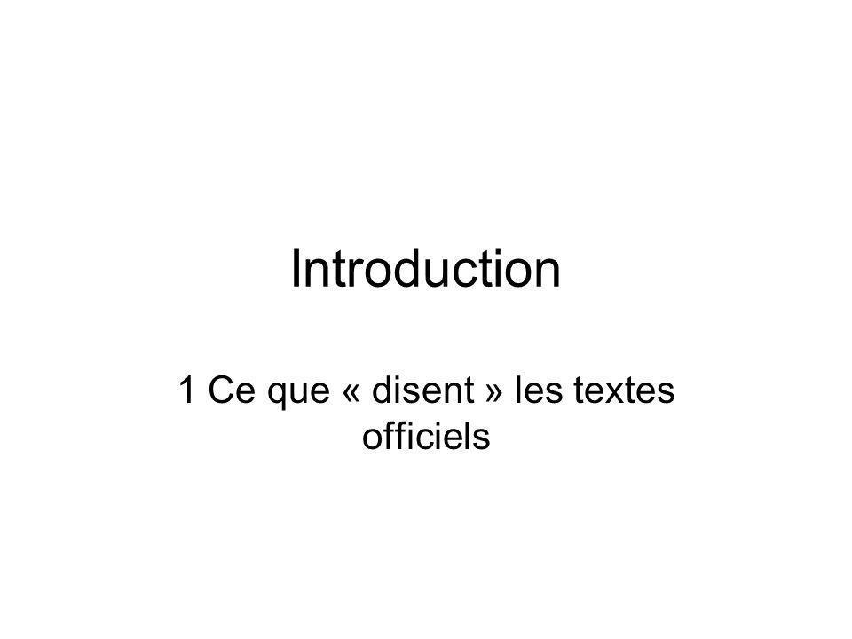 1 Ce que « disent » les textes officiels