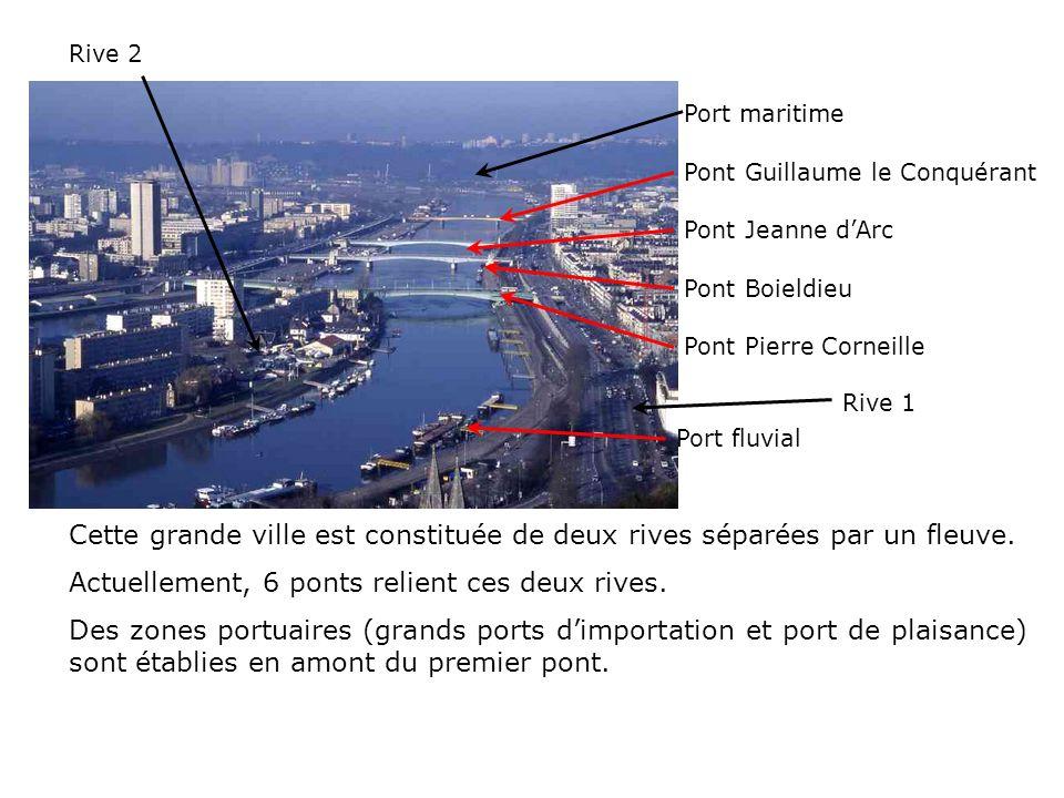 Actuellement, 6 ponts relient ces deux rives.