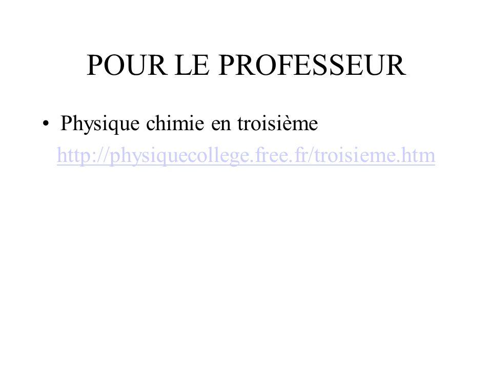 POUR LE PROFESSEUR Physique chimie en troisième
