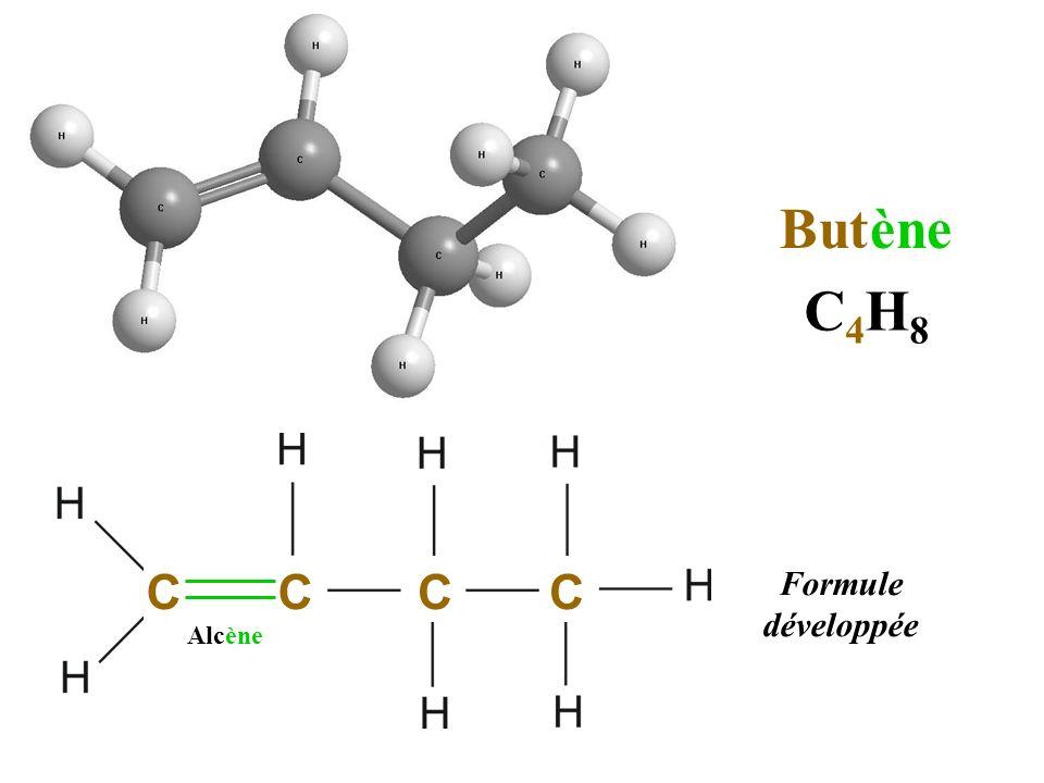 But ène C4H8 C C C C Formule développée Alcène