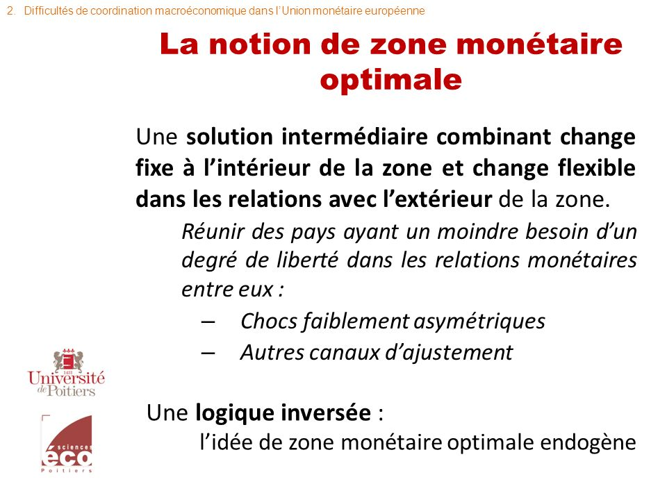 La notion de zone monétaire optimale
