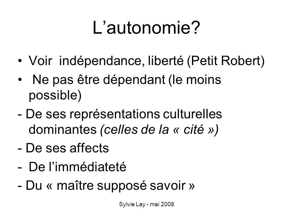 L'autonomie Voir indépendance, liberté (Petit Robert)