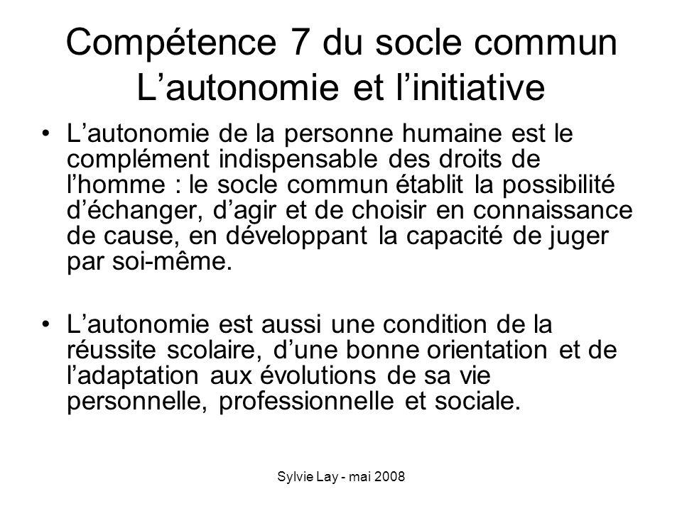 Compétence 7 du socle commun L'autonomie et l'initiative