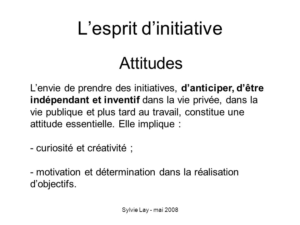 L'esprit d'initiative