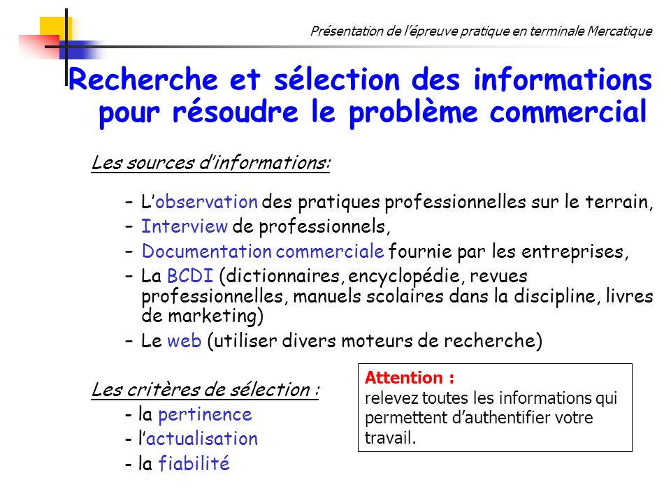 Recherche et sélection des informations pour résoudre le problème commercial