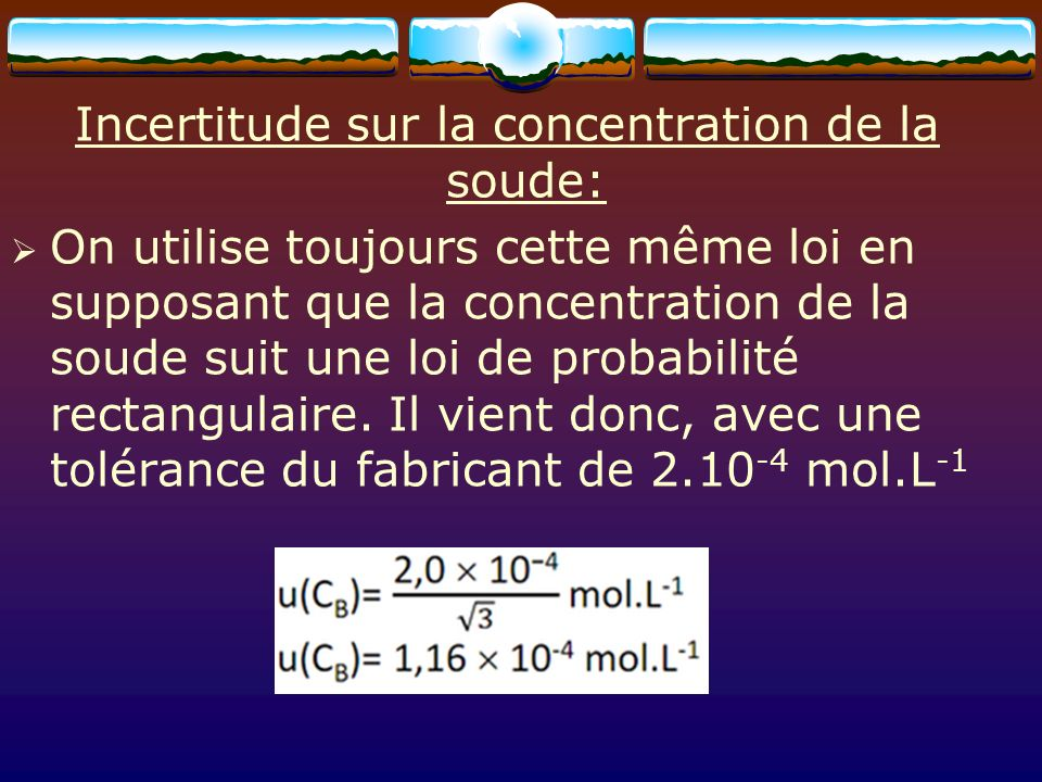 Incertitude sur la concentration de la soude: