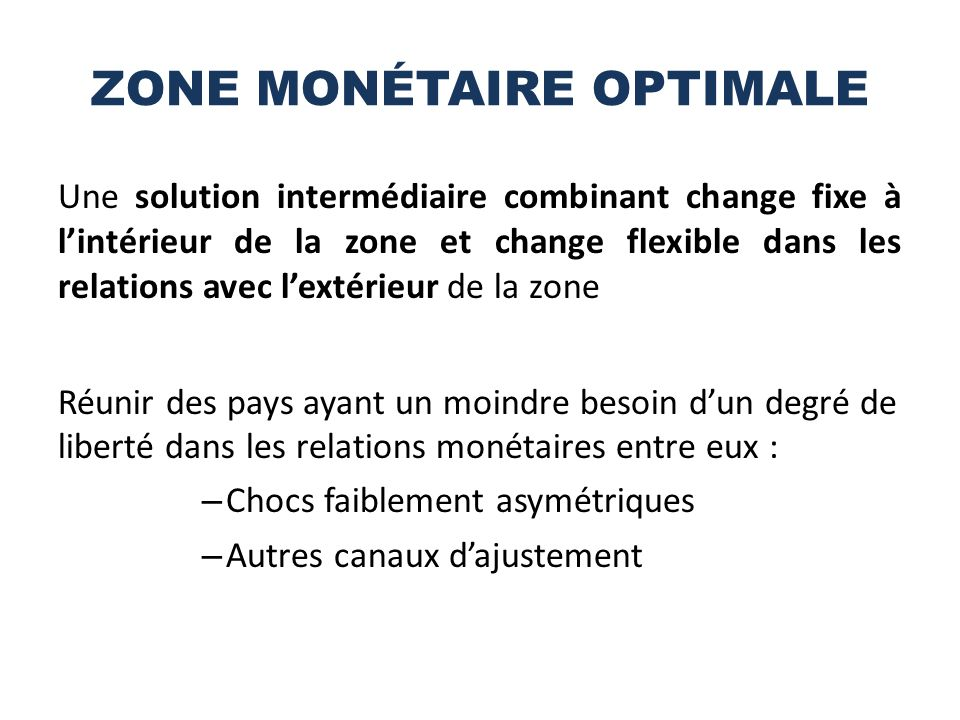 ZONE MONÉTAIRE OPTIMALE