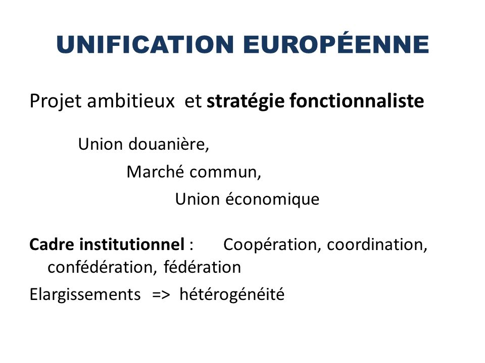 UNIFICATION EUROPÉENNE