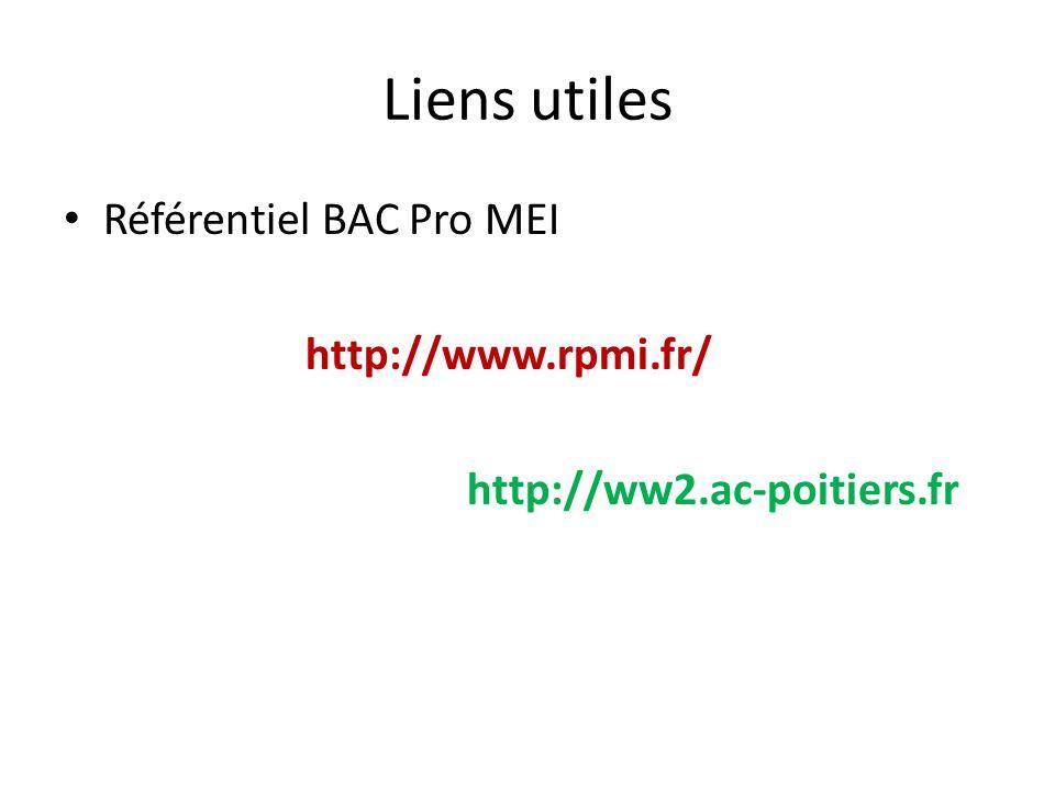 Liens utiles Référentiel BAC Pro MEI http://www.rpmi.fr/