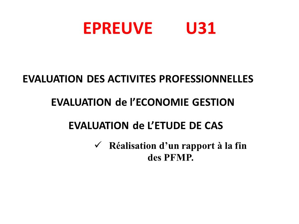 EPREUVE U31 EVALUATION DES ACTIVITES PROFESSIONNELLES