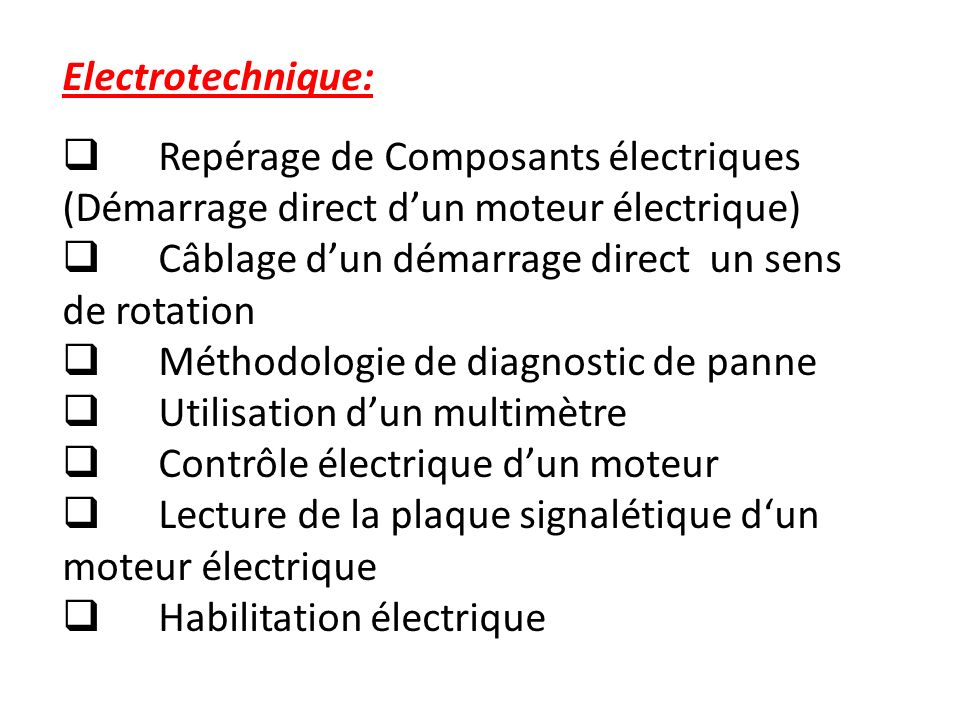 Electrotechnique:Repérage de Composants électriques (Démarrage direct d'un moteur électrique) Câblage d'un démarrage direct un sens de rotation.