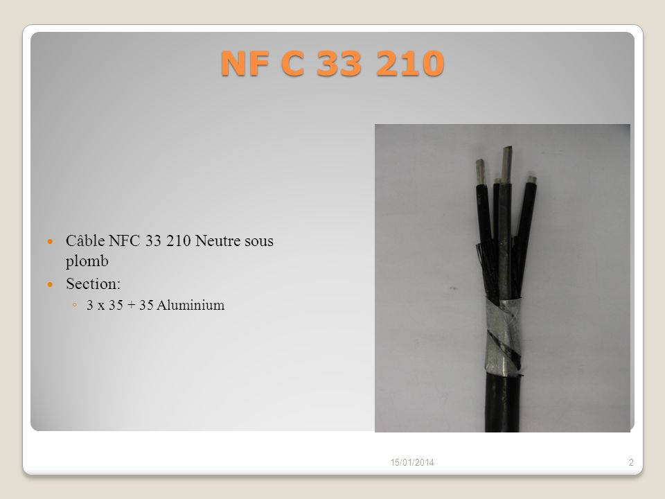 NF C 33 210 Câble NFC 33 210 Neutre sous plomb Section:
