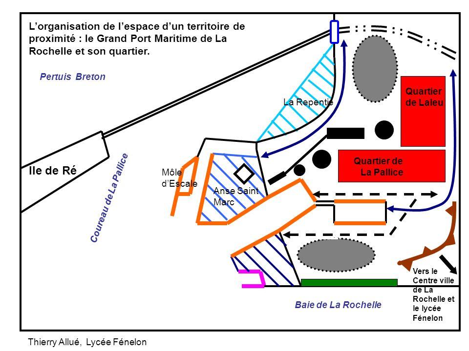 L'organisation de l'espace d'un territoire de proximité : le Grand Port Maritime de La Rochelle et son quartier.