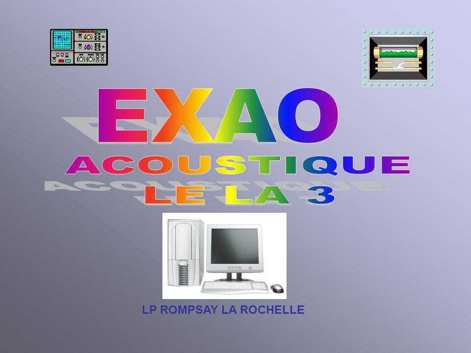 EXAO ACOUSTIQUE LE LA 3 LP ROMPSAY LA ROCHELLE