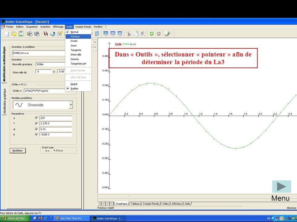 Dans « Outils », sélectionner « pointeur » afin de déterminer la période du La3