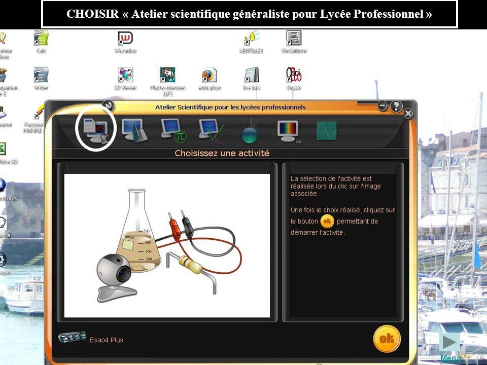 CHOISIR « Atelier scientifique généraliste pour Lycée Professionnel »
